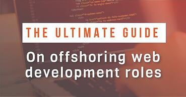 The ultimate guide to outsourcing web development roles