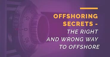 How to outsource - the right and wrong way to offshore