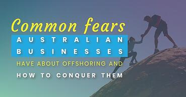 Risks of offshore outsourcing for Australian businesses (and how to conquer them)