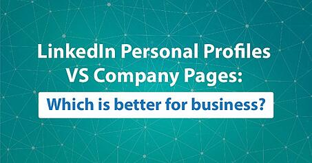 LinkedIn Company Page vs Personal Pages