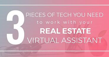 Top 3 gadgets for your real estate virtual assistant