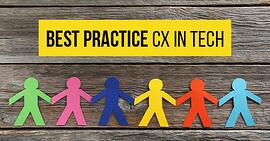 Best practice CX in tech