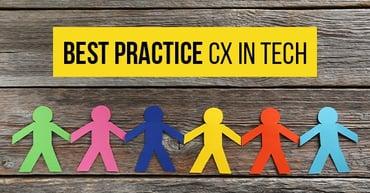 Best practice CX in tech