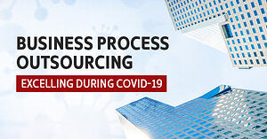 Business process outsourcing - excelling during COVID-19