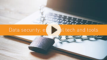 Data security: essential tech and tools