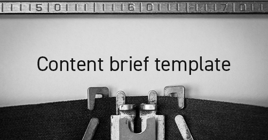 Content briefing template