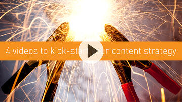 4 videos to kick-start your content strategy