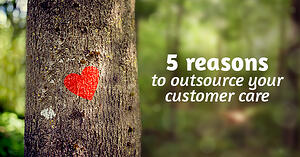 5 reasons to outsource your customer care