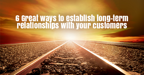6 ways to establish strong long-term relationships for your tech business_thumbnail_final