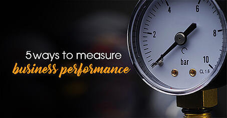 5 ways to measure business performance