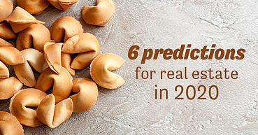 6 predictions for real estate in 2020