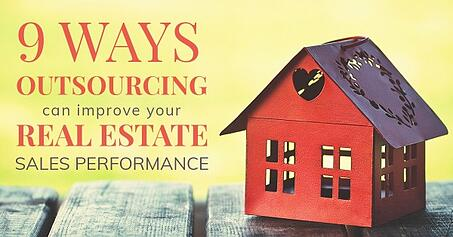 9 ways outsourcing can improve your real estate sales performance