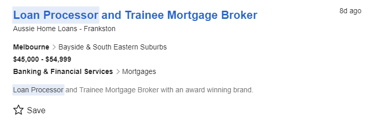 Loan Processor and Trainee Mortgage Broker job ad salary Australian