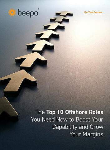 The Top 10 Offshore Roles You Need Now to Boost Your Capability and Grow Your Margins resource ebook Beepo