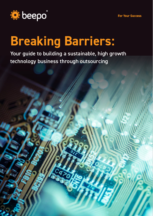 Breaking Barriers: Your guide to building a sustainable, high growth technology business through outsourcing