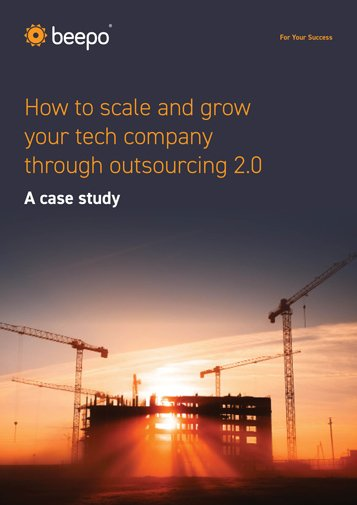How to scale and grow your tech company through outsourcing 2.0