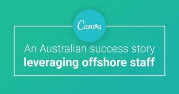 Canva - an Australian success story leveraging offshore staff