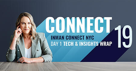 Inman Connect 2019 NYC –Tech & Insights wrap