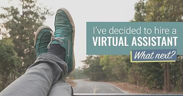 I've decided to outsource to a virtual assistant. What's next?