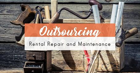 Outsourcing Rental Repair and Maintenance