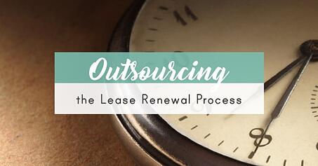 Real estate outsourcing: lease renewal process insights