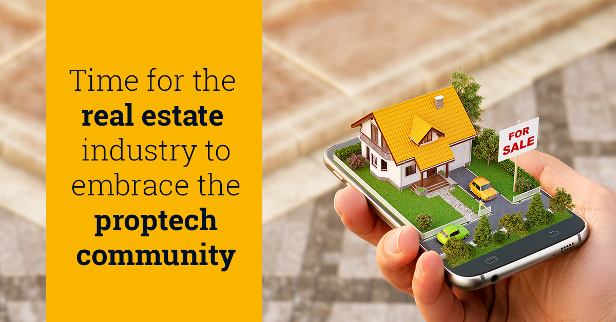 Time for the real estate industry to embrace the proptech community