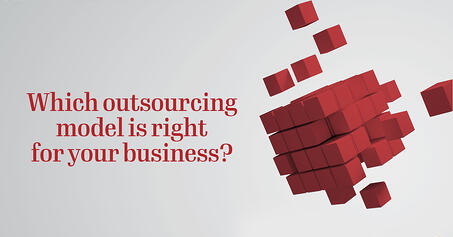 choosing outsourcing model for business