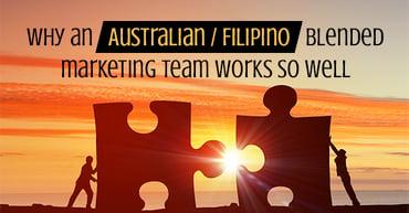 Why an Australian / Filipino blended marketing team works so well