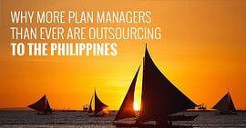 Why more plan managers than ever are outsourcing to the Philippines