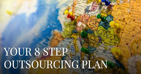 Your 8 Step outsourcing plan
