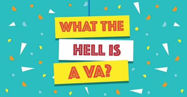 What the hell is a VA?