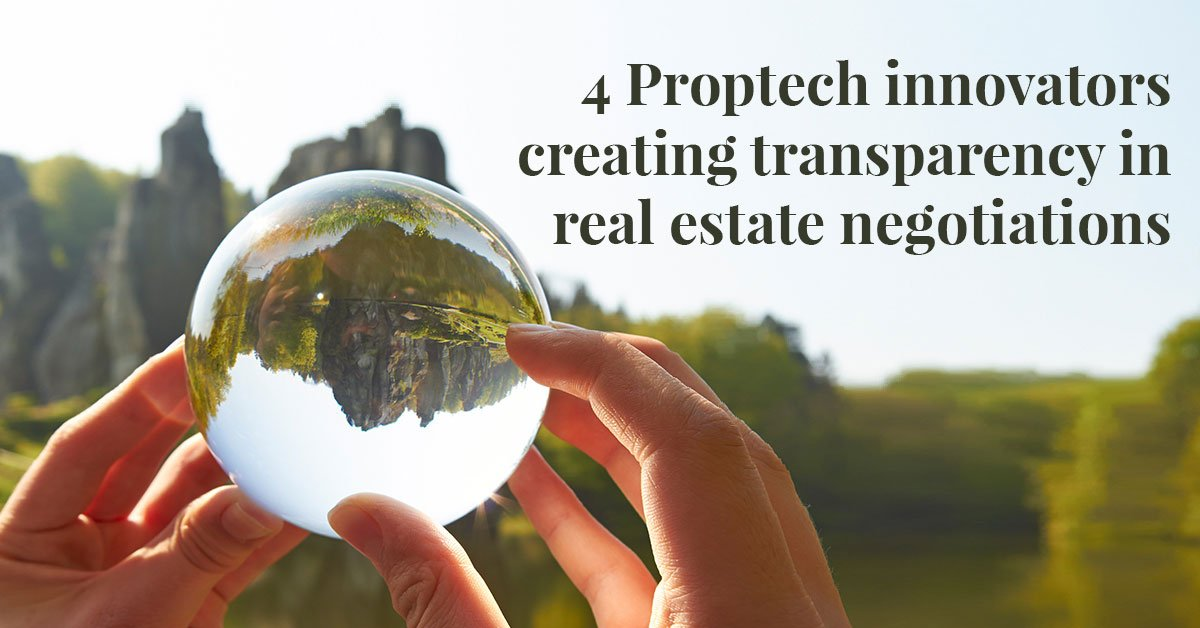 4 Proptech innovators creating transparency in real estate negotiations