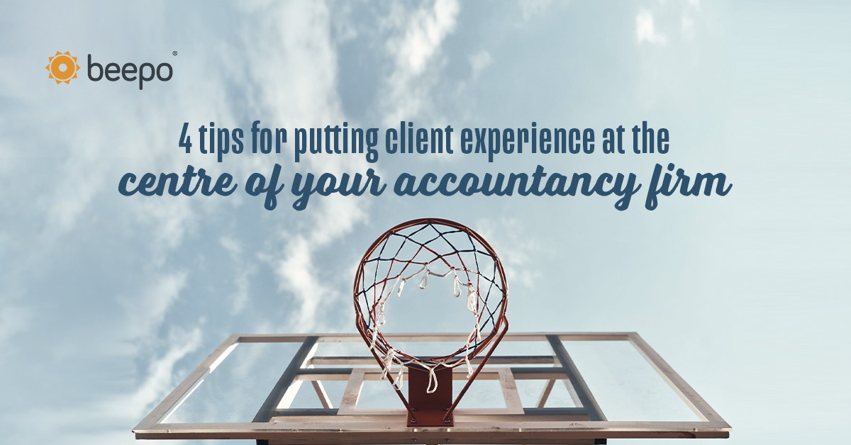 4 tips for putting client experience at the centre of your accountancy firm