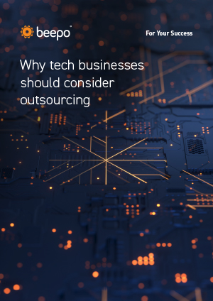 Why tech businesses should consider outsourcing