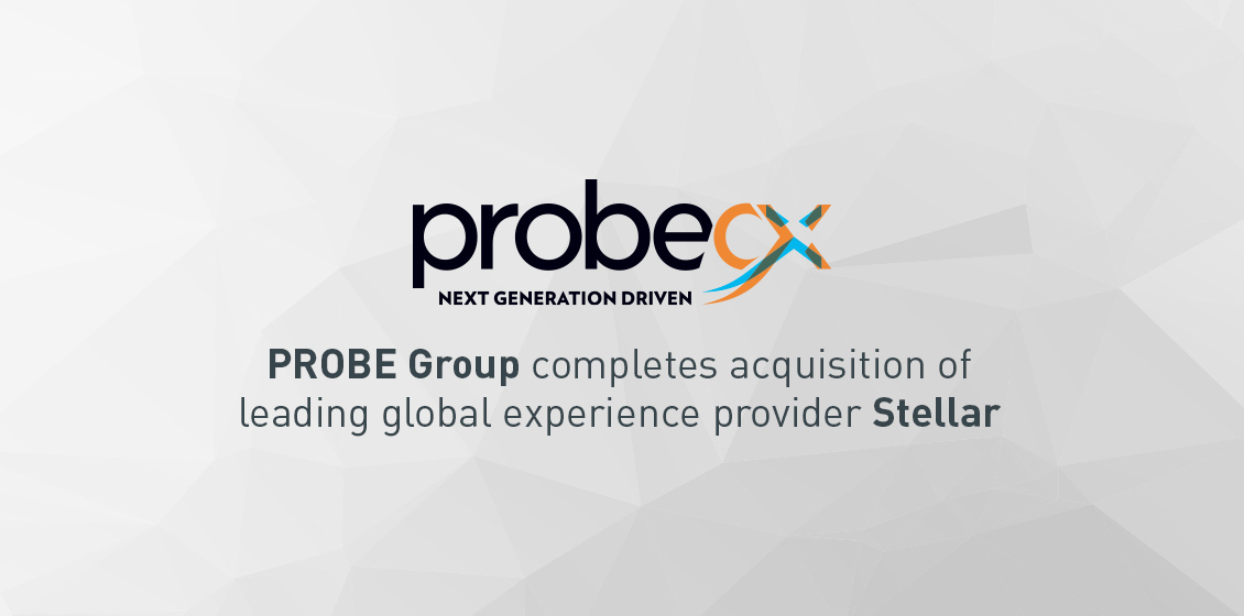 PROBE Group completes acquisition of leading global experience provider Stellar