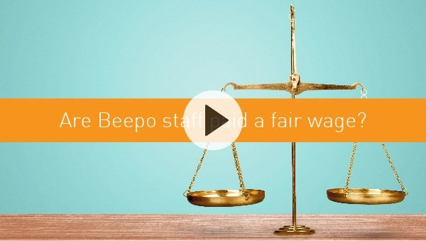 Are Beepo staff paid a fair wage?