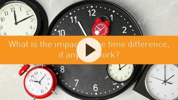 What impact does time difference have?