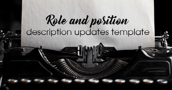 Role and position description updates template