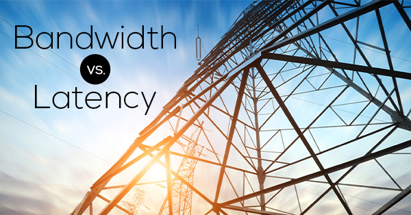 bandwidth-vs-latency