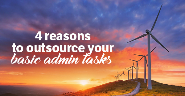 4 reasons to outsource your basic admin tasks
