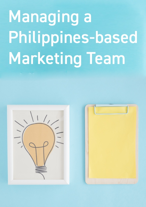 Managing A Philippines-Based Marketing Team
