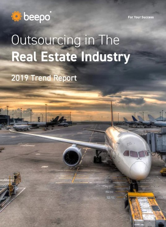 Outsourcing in the Real Estate Industry 2019 Trend Report