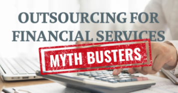 Outsourcing for Financial Services Myths busted-1