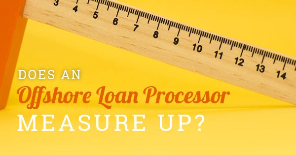 Offshore Loans Processor Qualifications and Tasks