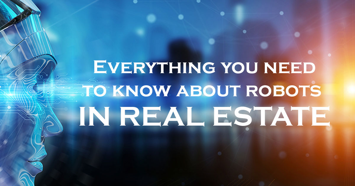 Everything you need to know about robots in real estate