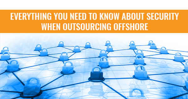 Data security in outsourcing: what you need to know
