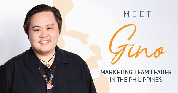 Meet Gino, Marketing Team Leader in the Philippines