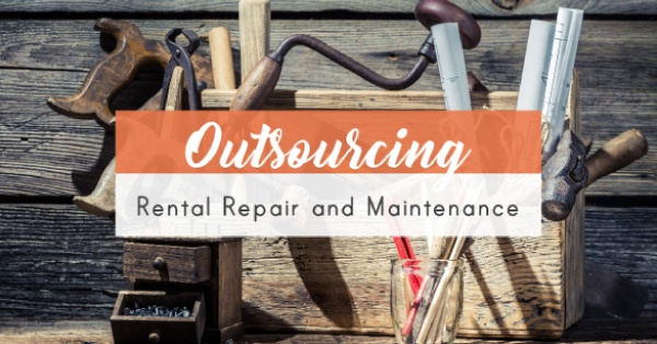 Outsourcing Rental Repair and Maintenance(1)