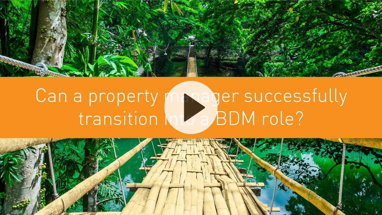 Can a property manager successfully transition into a BDM role?