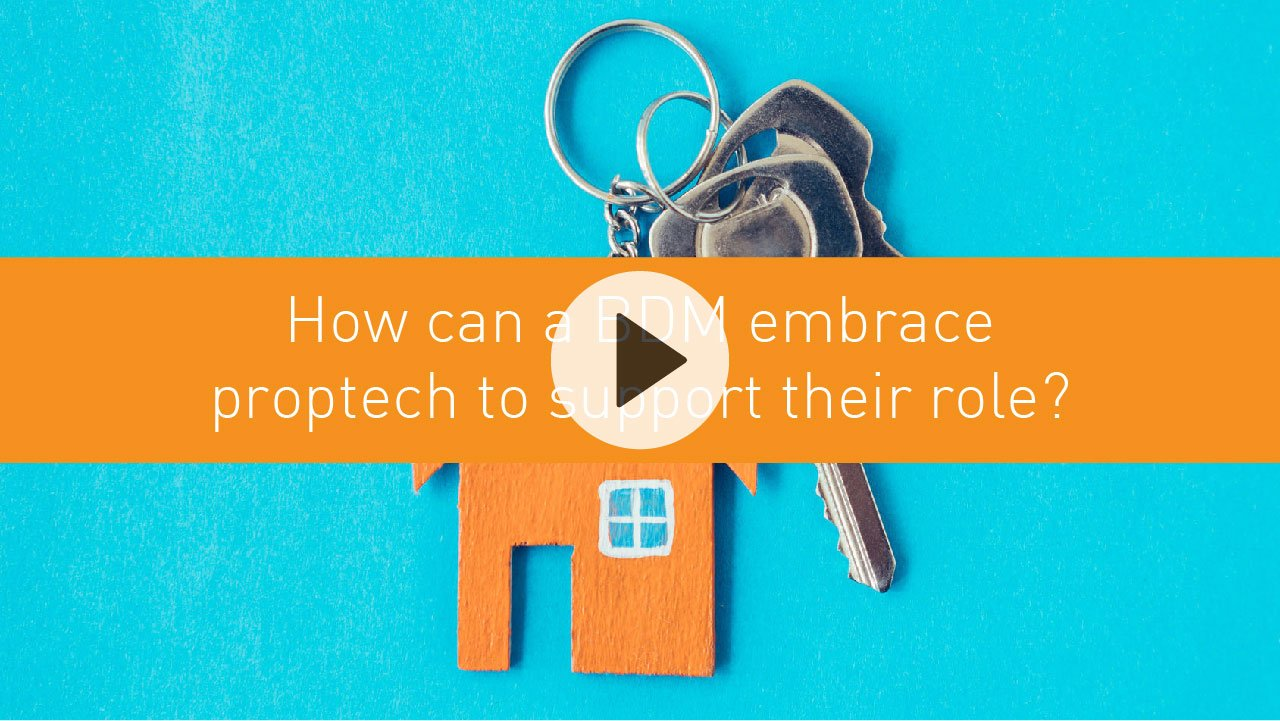How can a BDM embrace proptech to support their role?